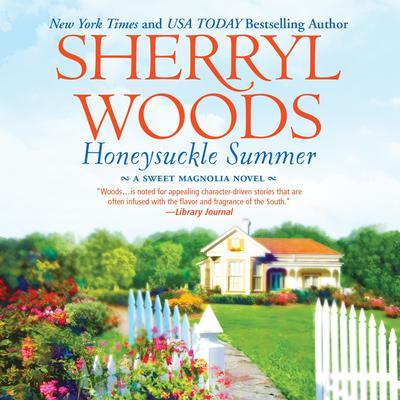 Honeysuckle Summer Audiobook, by Sherryl Woods