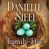 Family Ties: A Novel Audiobook, by Danielle Steel