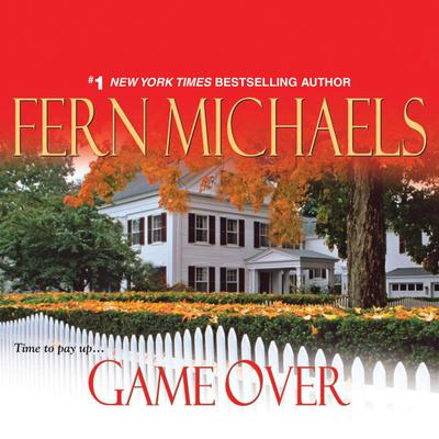 Game Over (Abridged) Audiobook, by Fern Michaels