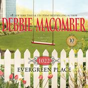 1022 Evergreen Place Audiobook, by Debbie Macomber