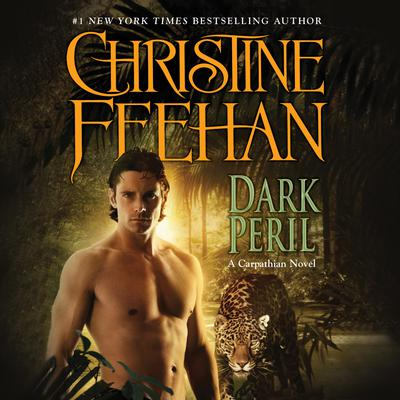 Dark Peril: A Carpathian Novel Audiobook, by Christine Feehan