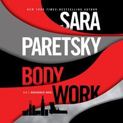 Body Work Audiobook, by Sara Paretsky