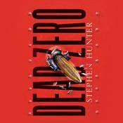 Dead Zero, by Stephen Hunter