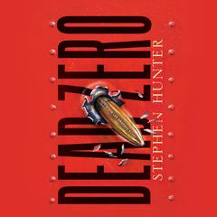 Dead Zero Audiobook, by Stephen Hunter