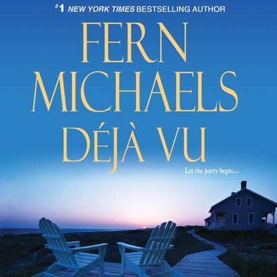 Deja Vu Audiobook, by Fern Michaels