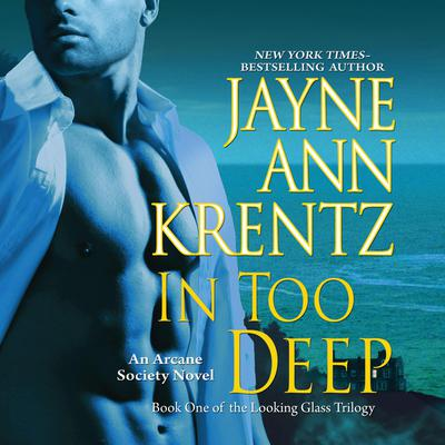 In Too Deep Audiobook, by Jayne Ann Krentz