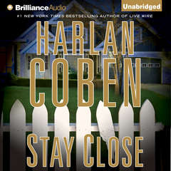 Stay Close Audiobook, by Harlan Coben