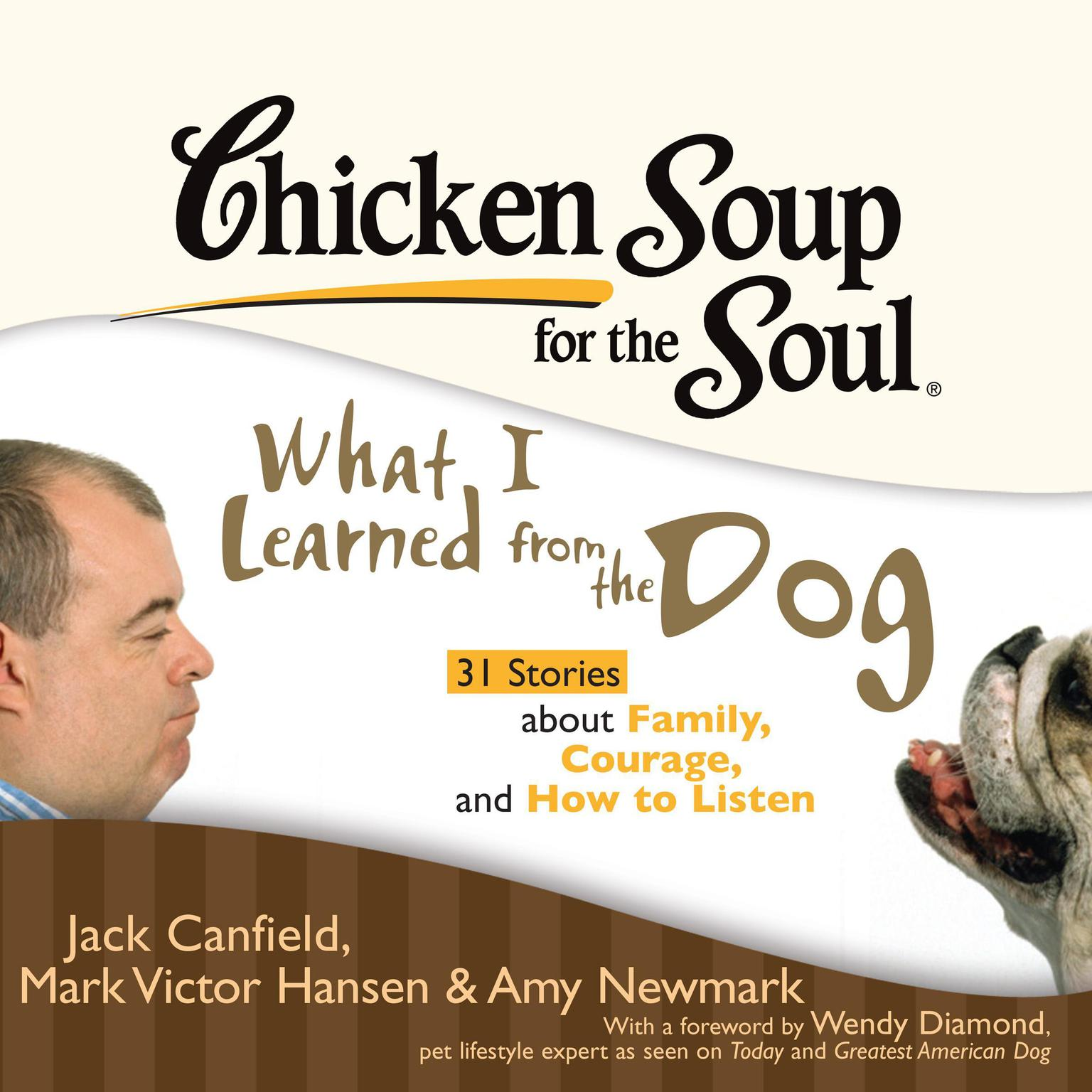 Printable Chicken Soup for the Soul: What I Learned from the Dog - 31 Stories about Family, Courage, and How to Listen Audiobook Cover Art