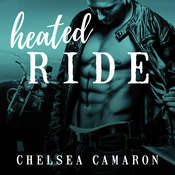 Heated Ride Audiobook, by Chelsea Camaron