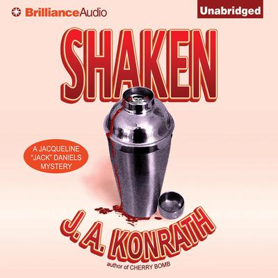 Shaken Audiobook, by J. A. Konrath