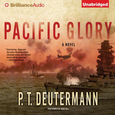 Pacific Glory Audiobook, by P. T. Deutermann