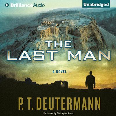 The Last Man Audiobook, by P. T. Deutermann