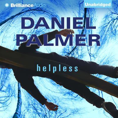 Helpless Audiobook, by Daniel Palmer