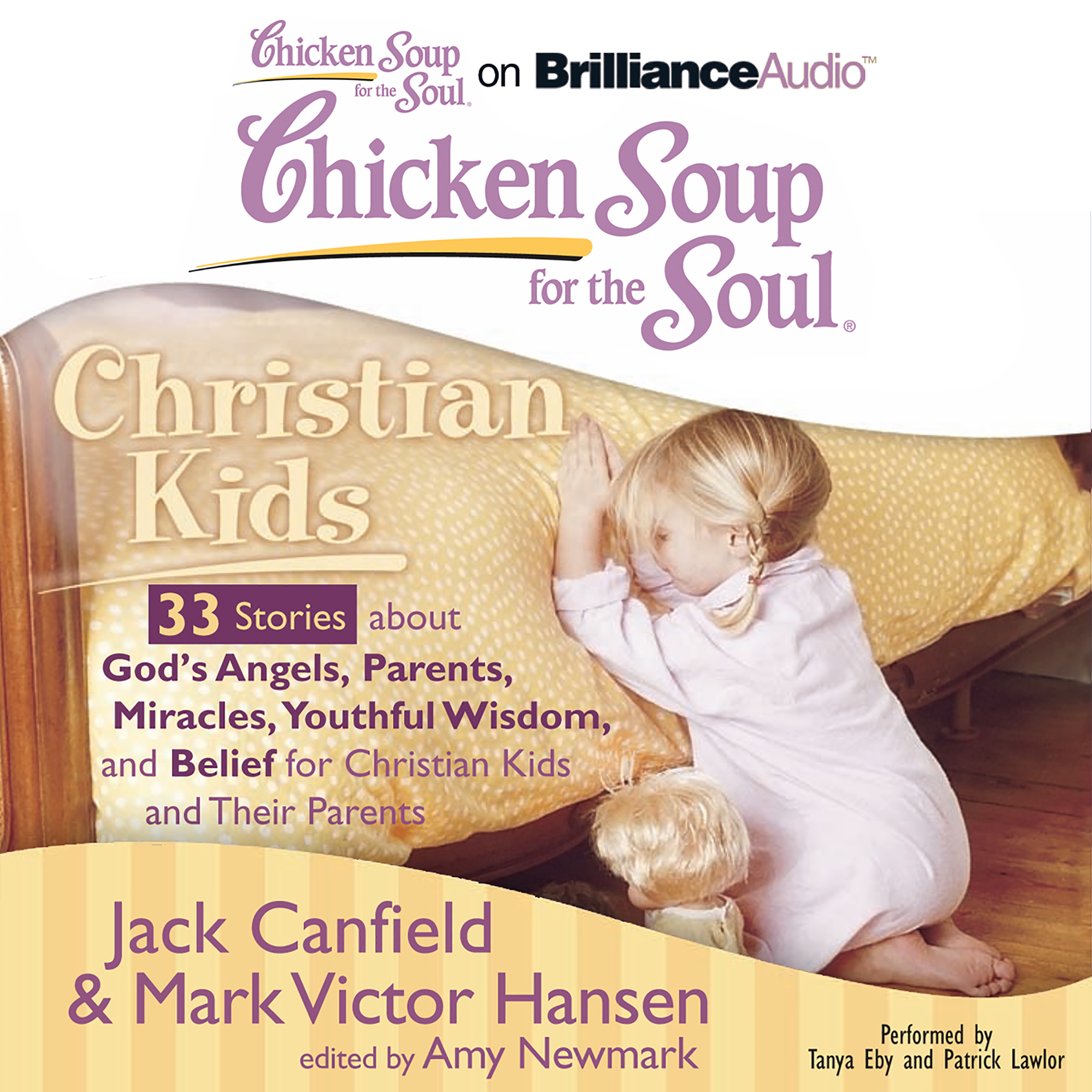 Printable Chicken Soup for the Soul: Christian Kids - 33 Stories about God's Angels, Parents, Miracles, Youthful Wisdom, and Belief for Ch Audiobook Cover Art