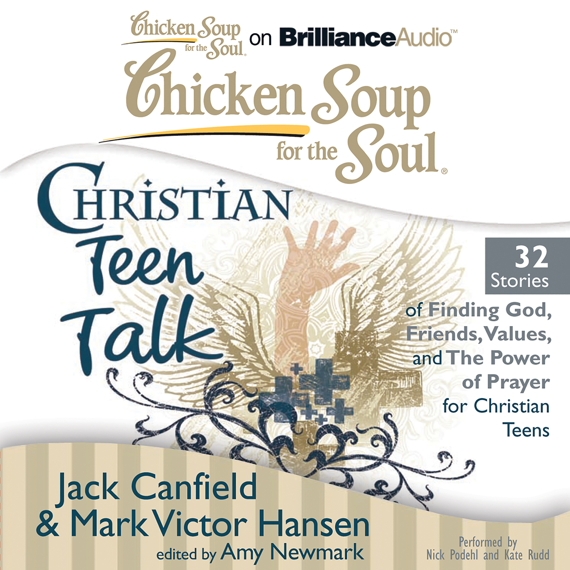 Printable Chicken Soup for the Soul: Christian Teen Talk - 32 Stories of Finding God, Friends, Values, and the Power of Prayer for Christi Audiobook Cover Art