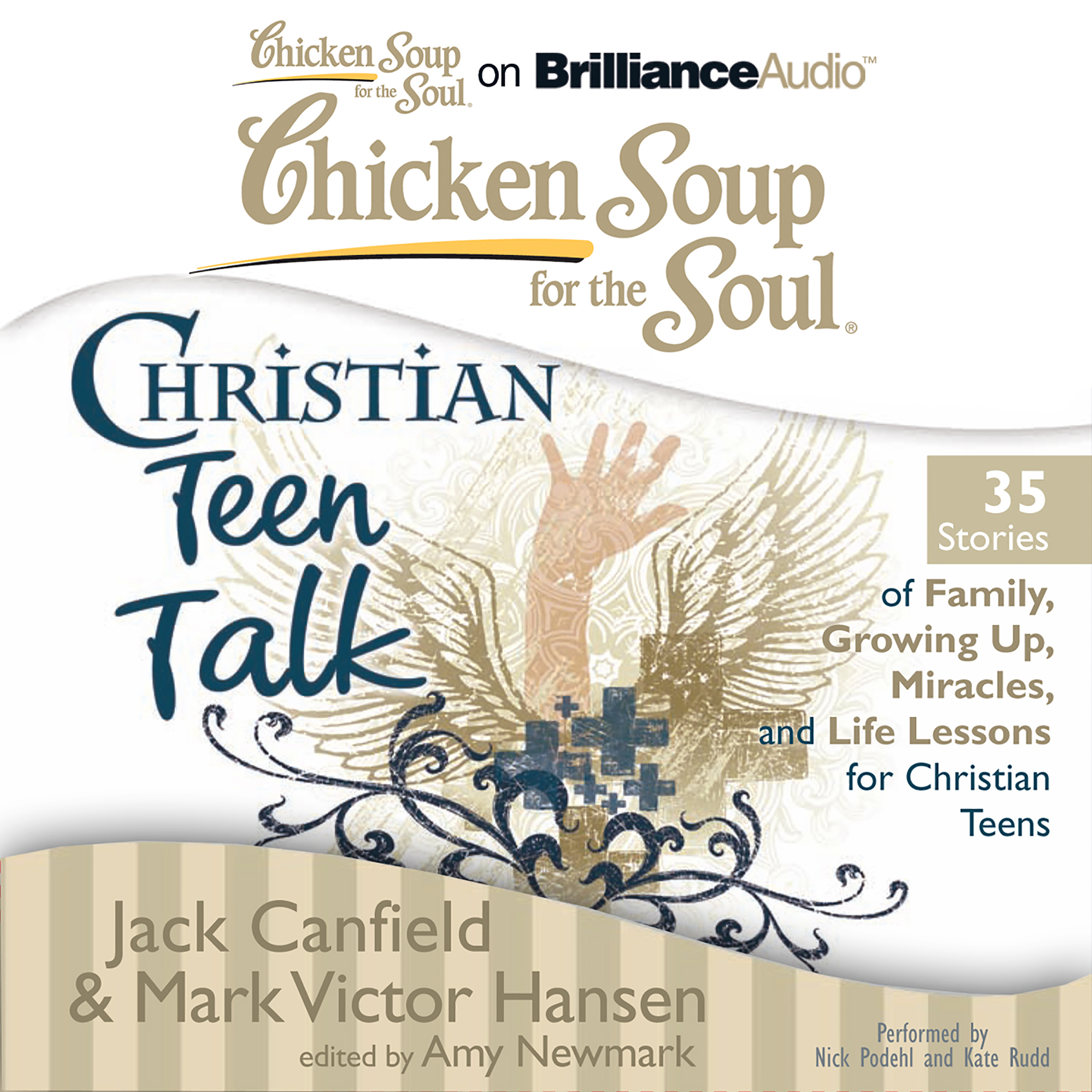 Printable Chicken Soup for the Soul: Christian Teen Talk - 35 Stories of Family, Growing Up, Miracles, and Life Lessons for Christian Teen Audiobook Cover Art
