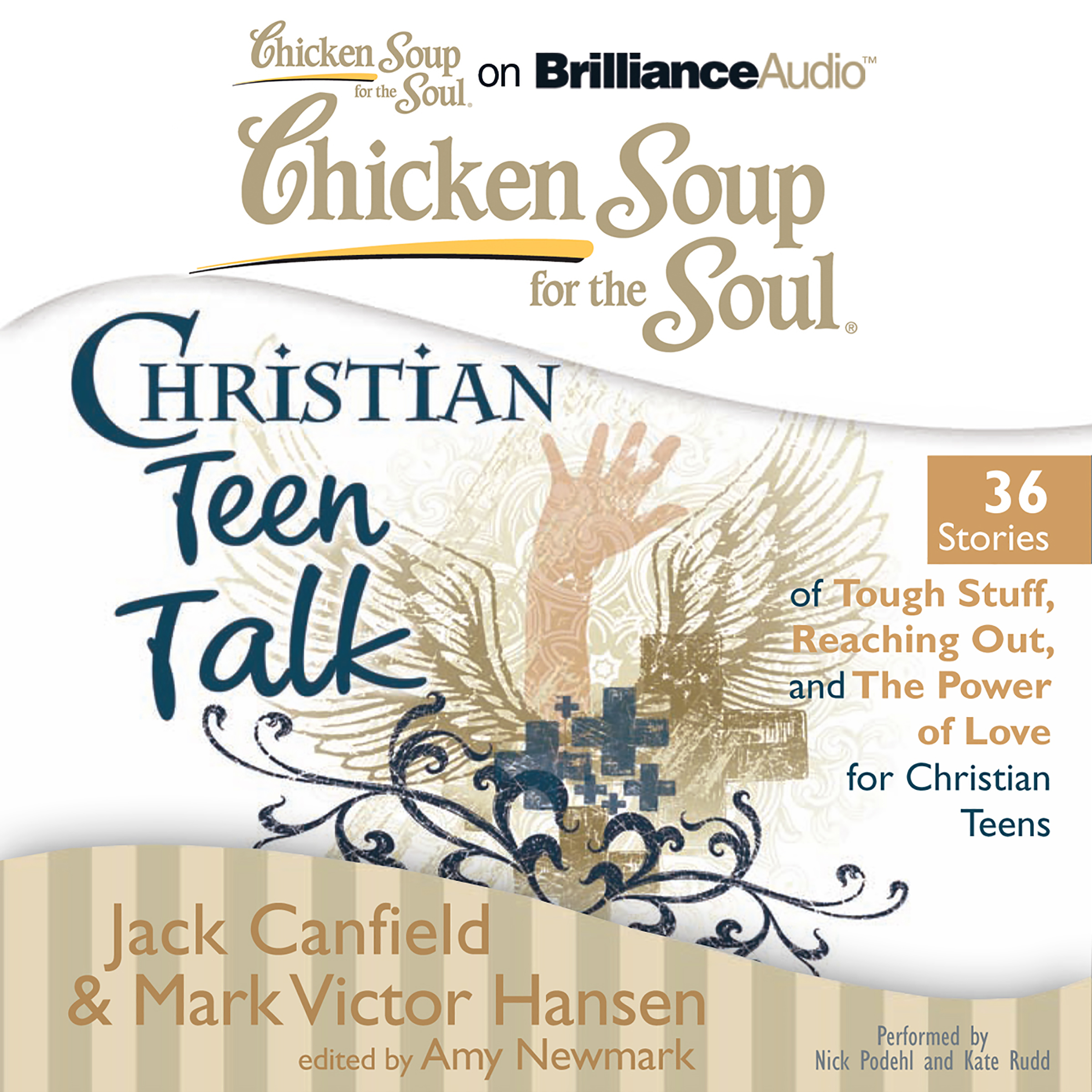 Printable Chicken Soup for the Soul: Christian Teen Talk - 36 Stories of Tough Stuff, Reaching Out, and the Power of Love for Christian Te Audiobook Cover Art