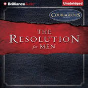 The Resolution For Men Audiobook, by Stephen Kendrick, Alex Kendrick, Randy Alcorn