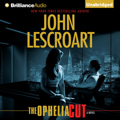 The Ophelia Cut: A Novel Audiobook, by John Lescroart