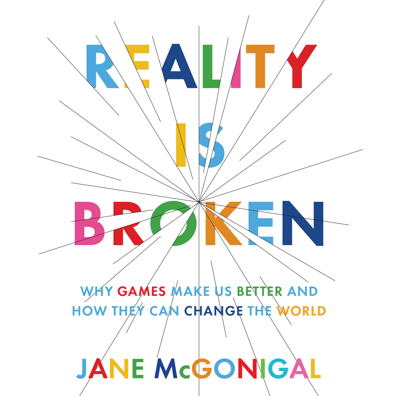 Printable Reality is Broken: Why Games Make Us Better and How They Can Change the World Audiobook Cover Art
