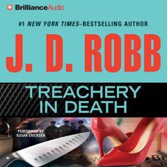 Treachery in Death Audiobook, by J. D. Robb
