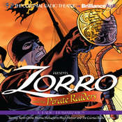 Zorro and the Pirate Raiders: A Radio Dramatization, by Johnston McCulley