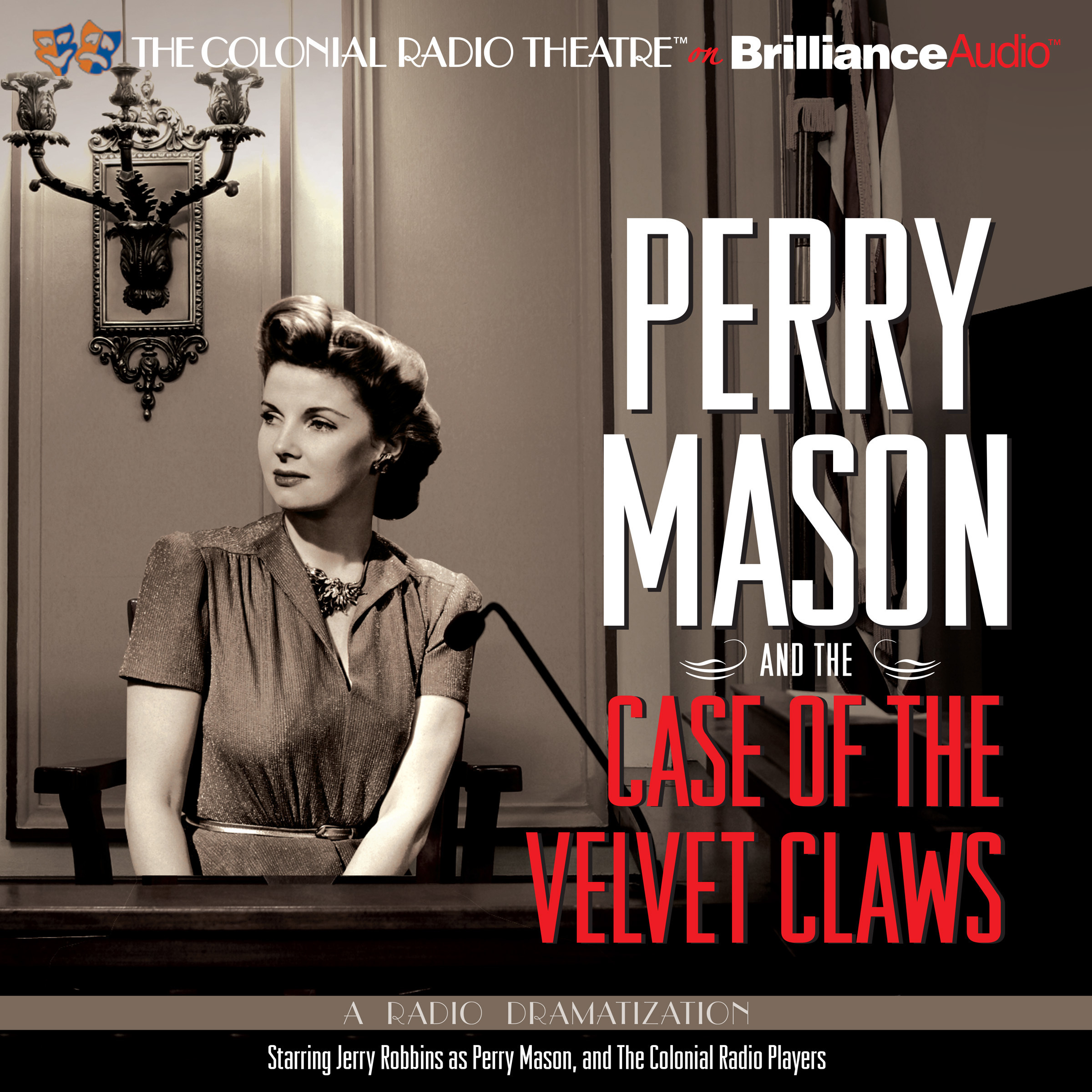 Printable Perry Mason and the Case of the Velvet Claws: A Radio Dramatization Audiobook Cover Art