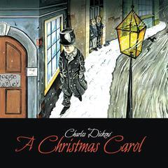 Charles Dickens A Christmas Carol: A Radio Dramatization Audiobook, by Charles Dickens