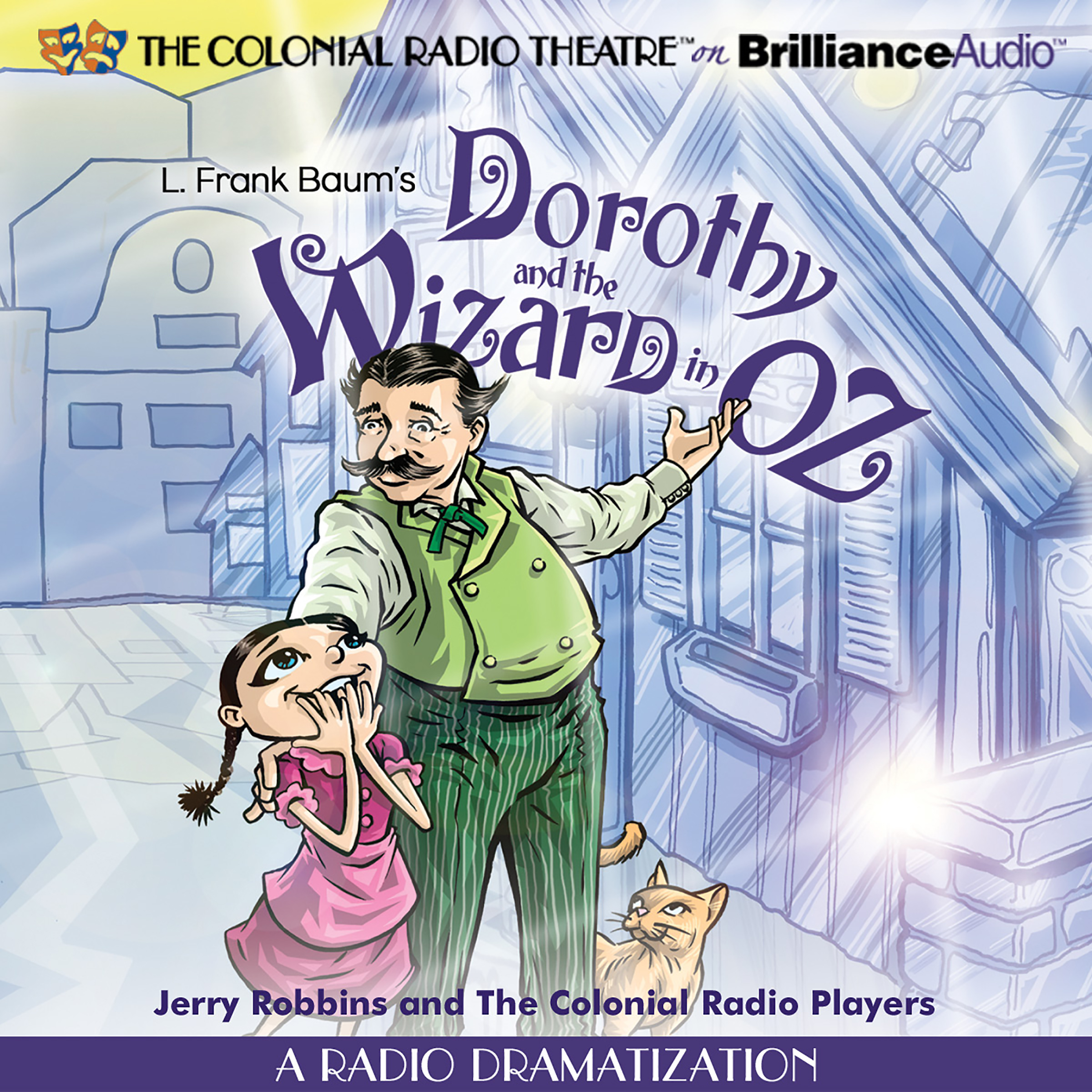 Printable Dorothy and the Wizard in Oz: A Radio Dramatization Audiobook Cover Art