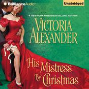 His Mistress by Christmas Audiobook, by Victoria Alexander