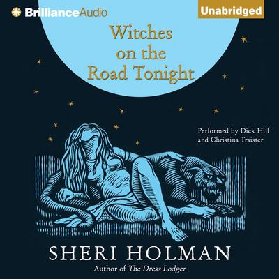 Witches on the Road Tonight Audiobook, by Sheri Holman