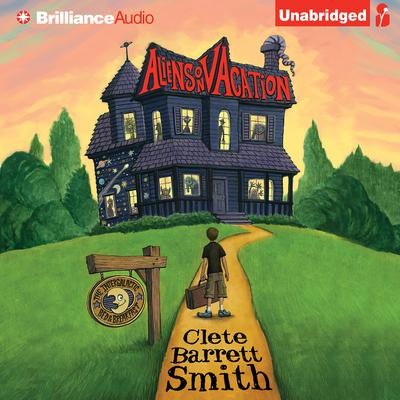 Aliens on Vacation Audiobook, by Clete Barrett Smith