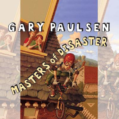 Masters of Disaster Audiobook, by Gary Paulsen