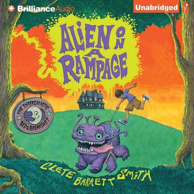 Alien On A Rampage Audiobook, by Clete Barrett Smith