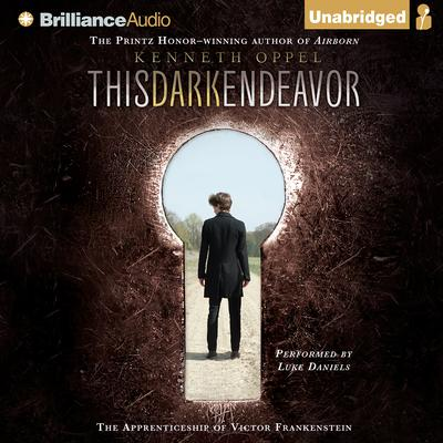 This Dark Endeavor Audiobook, by Kenneth Oppel