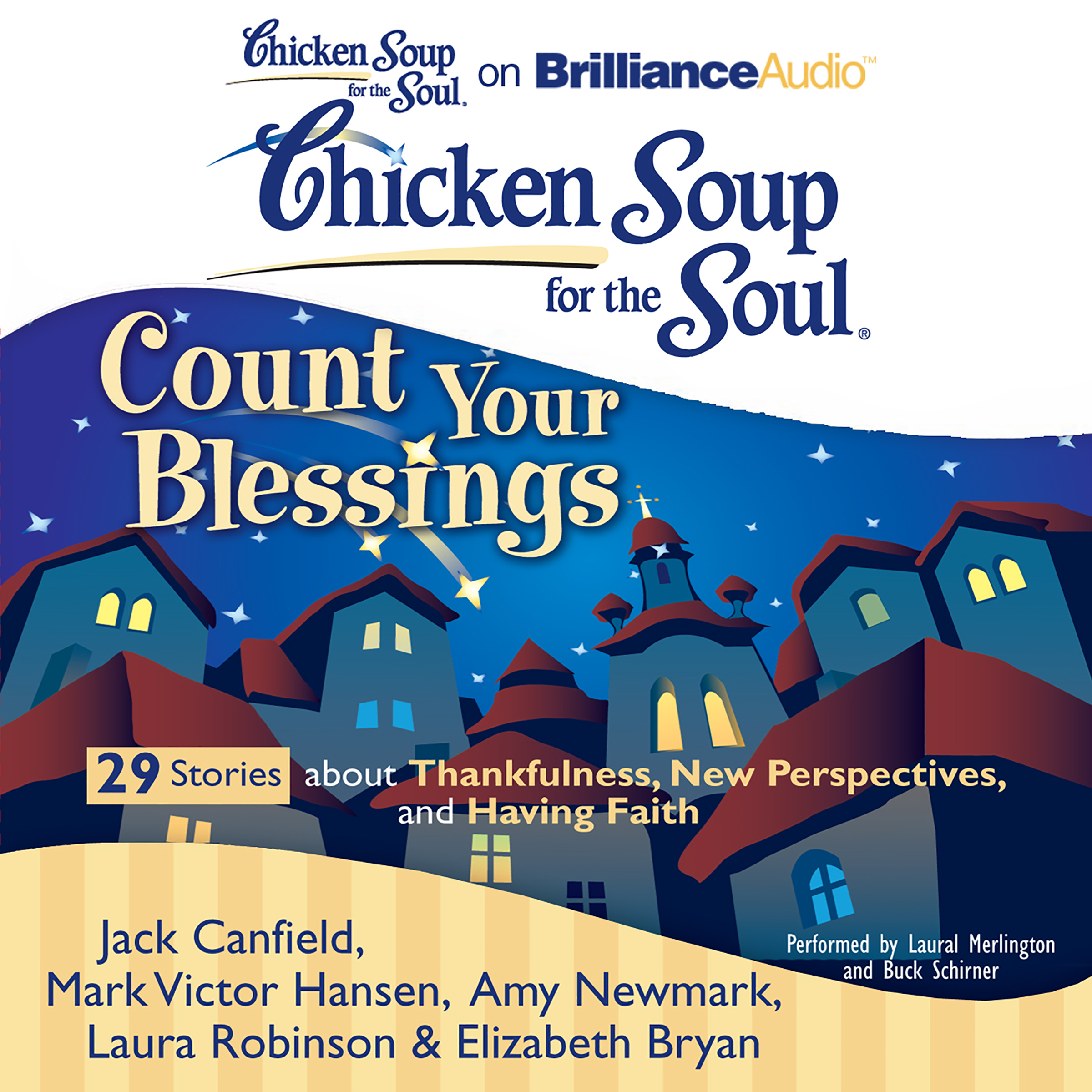 Printable Chicken Soup for the Soul: Count Your Blessings - 29 Stories about Thankfulness, New Perspectives, and Having Faith Audiobook Cover Art
