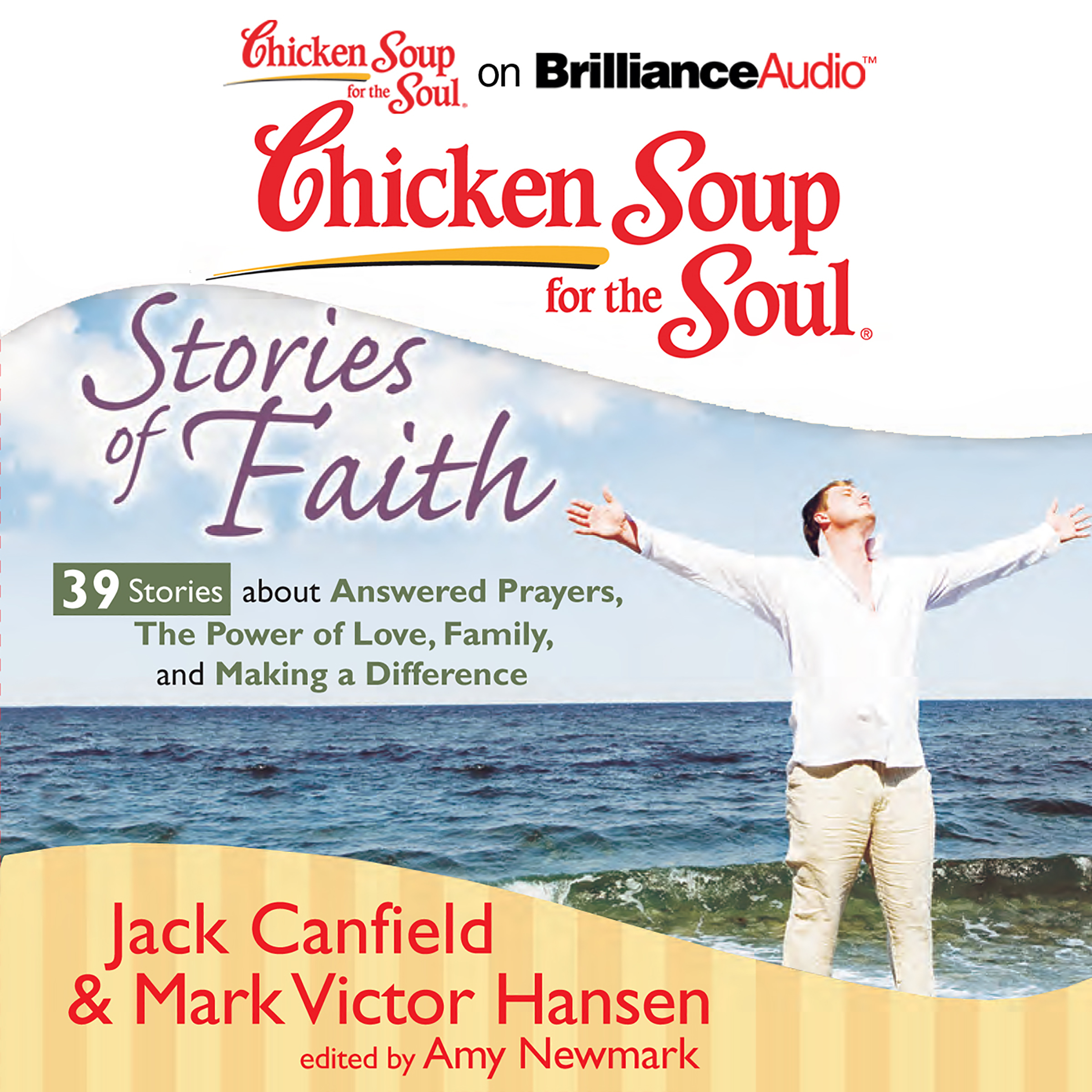 Printable Chicken Soup for the Soul: Stories of Faith - 39 Stories about Answered Prayers, the Power of Love, Family, and Making a Differe Audiobook Cover Art