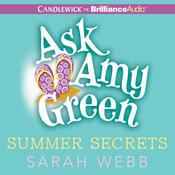 Ask Amy Green: Summer Secrets Audiobook, by Sarah Webb
