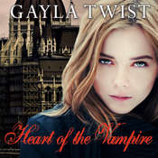 Heart of the Vampire Audiobook, by Gayla Twist