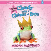 Cloudy with a Chance of Boys Audiobook, by Megan McDonald