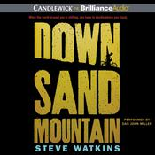 Down Sand Mountain Audiobook, by Steve Watkins