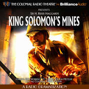 King Solomons Mines: A Radio Dramatization Audiobook, by H. Robert Haggard