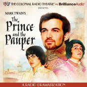 Mark Twains The Prince and the Pauper: A Radio Dramatization, by Mark Twain, M. J. Elliott