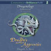 The Dragon's Apprentice: The Dragonology Chronicles, Volume 3, by Dugald A. Steer