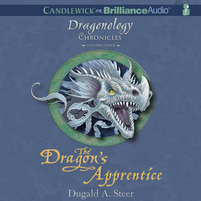 The Dragon's Apprentice: The Dragonology Chronicles, Volume 3 Audiobook, by Dugald A. Steer