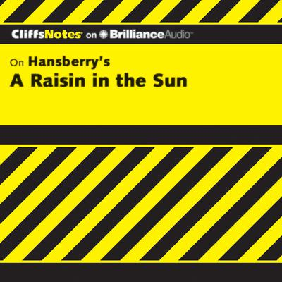 A Raisin in the Sun Audiobook, by Rosetta James, B.A.