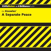 A Separate Peace Audiobook, by Charles Higgins, Charles Higgins, Ph.D., Regina Higgins, Ph.D., Regina Higgins