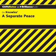 A Separate Peace Audiobook, by Charles Higgins, Ph.D., Regina Higgins, Ph.D.