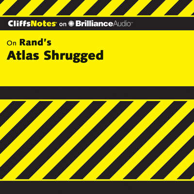 Atlas Shrugged Audiobook, by Andrew Bernstein, Ph.D.