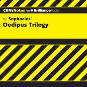 Oedipus Trilogy Audiobook, by Charles Higgins, Regina Higgins, Charles Higgins, Ph.D., Regina Higgins, Ph.D.